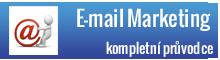 E-mail Marketing - kompletní průvodce